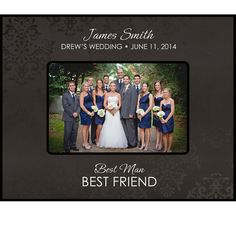 Personalized Groomsmen & Best Friend Gifts picture frame holds 5 x 7 photo Best Man wedding gifts laser Engraved # 60461