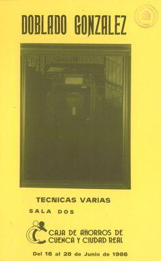 Exposición de Doblado González en la Caja de Ahorros de Cuenca y Ciudad Real Junio 1986 #CajaAhorrosCuenca #Cuenca #DobladoGonzalez