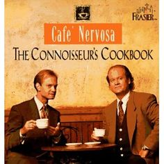 HOW DID I NOT KNOW THIS EXISTED?!?  Cafe Nervosa: The Connoisseurs Cookbook.........gotta have this!