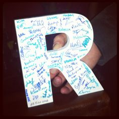 Idea for a really nice souvenir for a Birthday. Take the first letter of the birthday boy and make it sign by all the people who attend the party! He will love it!!