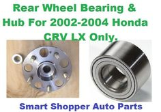 REAR WHEEL BEARING FOR HONDA CRV LX 2002-2004 NO ABS LEFT /&RIGHT SIDE NEW GOOD