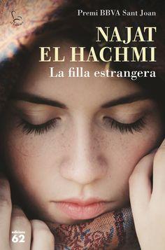 GENER-2016. Najat El Hachmi. La filla estrangera. PRÉSTEC EXPRESS.  http://www.ara.cat/videos/entrevistes/najat-el-hachmi-escriptora_3_1408089180.html
