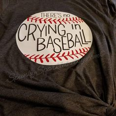 There's No Crying In Baseball Shirt, Baseball Mom Shirts, Baseball, T-Ball Shirt, Funny Baseball Shi Volleyball Mom Shirts, Football Mom Shirts, Baseball Shirts, Funny Baseball, No Crying In Baseball, School Spirit Shirts, Fan Shirts, Personalized T Shirts, Size Chart