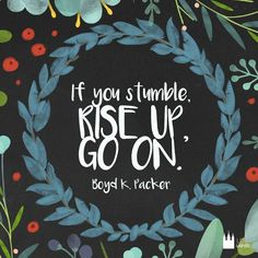 Rise up! #LDSquotes