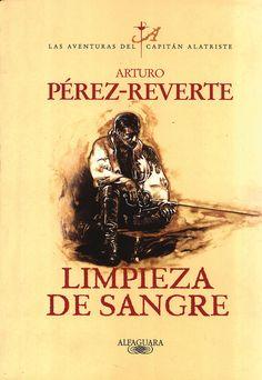 Saga Las aventuras del capitán Alatriste - Arturo Pérez-Reverte