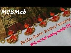 How to make Bridal Saree Kuchu /Tessels using Normal Sewing Needle eedle - MyStyles Saree Tassels Designs, Saree Kuchu Designs, Kids Blouse Designs, Silk Saree Blouse Designs, Bead Embroidery Tutorial, Hand Embroidery Videos, Hand Embroidery Designs, Aari Embroidery, Bridal Jewelry Vintage