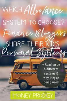 Looking for allowance system tips for kids? 5 Personal Finance bloggers dish on the personal systems they use with their kid(dos). | http://www.moneyprodigy.com/5-bloggers-share-personal-allowance-for-kids-systems/