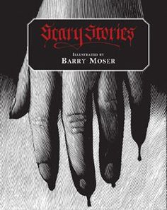 Scary Stories, illustrated by Barry Moser. I read it. I loved it. I recommend it.
