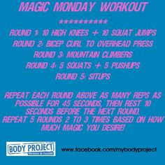 It's just another Magic Monday! Try this magical Monday morning workout to get your sweat on today! www.facebook.com/mybodyproject.com