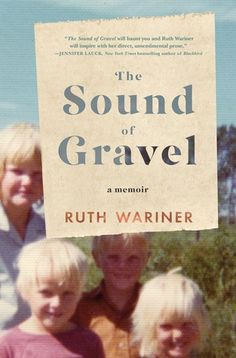 The Sound of Gravel: A Memoir by Ruth Wariner - Books for Lunch - December 2015