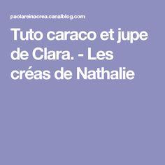 Tuto caraco et jupe de Clara. - Les créas de Nathalie