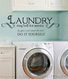 Laundry Room Quotes | Laundry Room Ring Bell for Service Vinyl Wall Decal Words Quote ...
