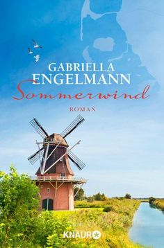 Sommerwind: Roman von Gabriella Engelmann, http://www.amazon.de/dp/B00GK9H4CC/ref=cm_sw_r_pi_dp_-hVrtb0ZK4141