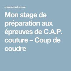 Mon stage de préparation aux épreuves de C.A.P. couture – Coup de coudre
