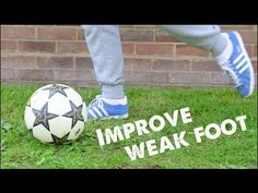How to improve weak foot - Learn Football soccer Skills - YouTube