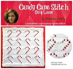 Candy Cane Stitch Loom Knit Pattern gives a beautiful Candy Cane image you can add to any project, hat or scarf - The pattern itself is for an 8X8 square.
