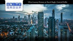 Unity group project New Delhi having 3, 4BHK luxury flats with sizes from 2400-3400 sq.ft. Call +91 9999999238 located at New Rohtak Road,Karol Bagh, New Delhi, Unity Group Projects Located at central delhi.
