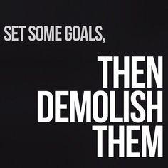 Demolish your workout goals