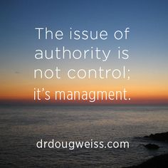 Authority Quote by Douglas Weiss, Ph.D.