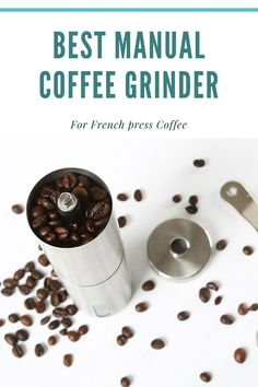 Many of us enjoy a great cup of French press coffee and what better way to enjoy by grinding our own coffee beans using a manual coffee grinder. But what is the best manual coffee grinder and is a burr grinder the best?  #bestmanualcoffeegrinder #frenchpresscoffee #burrgrinder Coffee Thermos, Coffee Coffee, Drip Coffee, Best Coffee, Coffee Beans, Coffee Container, Manual Coffee Grinder, Coffee Equipment