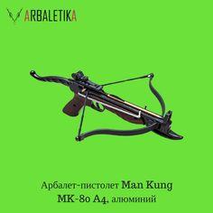#АРБАЛЕТЫ_ARBALETIKA   💢🔹Арбалет-пистолет Man Kung MK-80 A4, алюминий 🔹💢   🔹Купить арбалет МК-80 имеет смысл всем, кто увлекается стрельбой 🎯, так как стоит он совсем недорого💰. Мощность выстрела считается довольно высокой 👍, а кучность стрел - оптимальной.🔹  ✅ПроизводительMan Kung ✅Усилие натяжения36 кгс ✅Гарантия 12 мес ✅Полная комплектация: 3 алюминиевые стрелы 💰Цена2 200 рублей  👀Узнать подробнее о товаре можно тут:https://vk.cc/6GzWXe Заказывайте  ❗ …