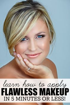 These tutorials will teach you how to apply flawless makeup in 5 minutes or less, leaving you time to do more important things like repin this on Pinterest!