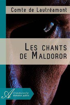 Lautréamont: Les Chants de Maldoror (1869)