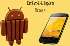 Nexus 4 KitKat 4.4.3 Update (KTU84L) » ITCSE.com--  As this is an OTA update, the update will be released in gradual steps. This means that not all Nexus 4 users will receive KitKat 4.4.3 update at once. Since we already provide you with a download link, you need not worry about it.