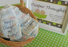 Have Guests write fun messages on Diapers for future changes....these are the BEST Baby Shower Ideas!