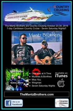 The MANTZ BROTHERS and their band are back by popular demand for the Oct 23-30, 2015 Best Country Cruise EVER! Booking now: www.countrycruising.com #country music cruise #mantzbros #music #cruise