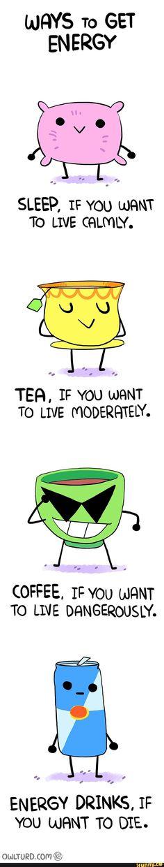 Energy drinks it is