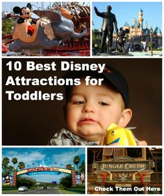 10 Rides That Your Toddler Will Love! Will find these rides in both Disneyland and Walt Disney World.