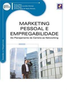 Dica de leitura: Marketing Pessoal e Empregabilidade