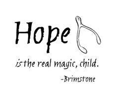 """Laini Taylor quote from Daughter of Smoke and Bone. Brimstone, Karou's """"father"""", told her that hope is magic. World Of Books, My Books, Bones Quotes, Laini Taylor, Daughter Of Smoke And Bone, Romance, Book Fandoms, Book Characters, Lettering"""