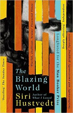 The Blazing World: Amazon.co.uk: Siri Hustvedt: 9781444779660: Books