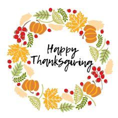 Thanksgiving Prints, Thanksgiving Drawings, Thanksgiving Wishes, Thanksgiving Wreaths, Thanksgiving Decorations, Happy Thanksgiving Wallpaper, Thanksgiving Graphics, Happy Thanksgiving Images, Thanksgiving Ideas