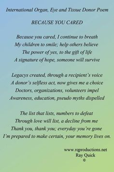 Organ poems Organ Donor Quotes, Donation Quotes, Organ Donation, Dialysis, Chronic Illness, Helping Others, Families, Poems, Daddy