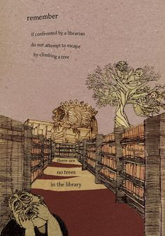 There are no trees in the library.