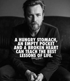 A hungry Stomach, an empty Pocket and a broken Heart can teach the best Lessons of Life – Motivation – Mindset The post A hungry Stomach, an empty Pocket and a broken Hea… appeared first on Best Pins for Yours - Life Quotes Wise Quotes, Great Quotes, Quotes To Live By, Motivational Quotes, Inspirational Quotes, Nice Guys Quotes, My Dreams Quotes, Dog Quotes, Business Motivation