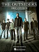 The Outsiders, Eric Church - Piano/Vocal/Guitar