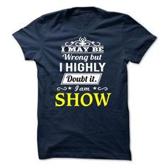 SHOW - MAY BE T-SHIRTS, HOODIES, SWEATSHIRT (19$ ==► Shopping Now)