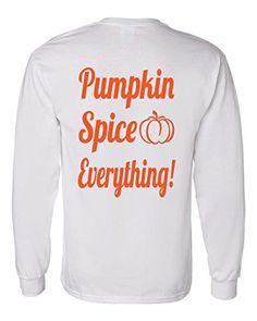 Pumpkin Spice Everything Long Sleeve T-Shirt Southern Ele... https://www.amazon.com/dp/B01HHLF9OQ/ref=cm_sw_r_pi_dp_uuuBxb2WBRA2X