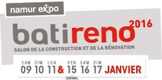 #Salon Batireno à Namur du samedi 9 au lundi 11 janvier et du vendredi 15 au dimanche 17 janvier 2016.  Le salon de la construction et de la rénovation en Wallonie. http://www.batilogis.fr/agenda/salon-france-2015-1.html