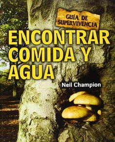 Encontrar comida y agua: Guía de supervivencia (Guia Supervivientes)  #MedinadeMarrakech