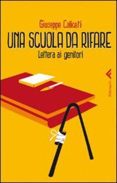 #(usato)una scuola da rifare. lettera ai edizione Feltrinelli  ad Euro 11.25 in #Feltrinelli #Educazione e formazione
