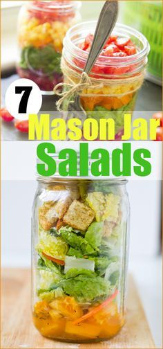 7 Mason Jar Salads.  Delicious recipes for on the go and a healthier diet.