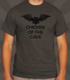 Chicken of the Cave T-Shirt
