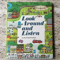 Look Around and Listen Authors : Friedman, Joy Troth Binding : Hardcover Publisher : Price Stern Sloan Publication Date : 1975 Retro illustrations in a large format book, great book for reading together with your child. Retro Illustration, Vintage Children's Books, Great Books, Your Child, Childrens Books, How To Become, 1975, Joy, Big Books