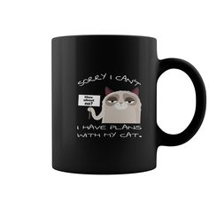 Funny Cat Mug Sorry I have plans With My Cat coffee cup mug