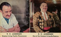 Bullfighter Doc R.C. Anderson, a Fabulous and Fascinating Personality, Enjoys a Nationwide Reputation as an Astrologer, Marriage Consellor, and Philosopher of Humanity.